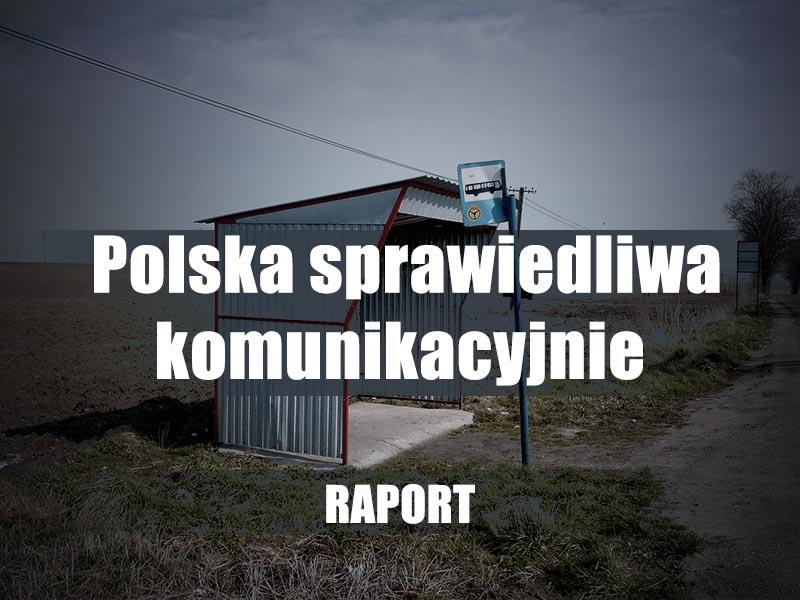 Polska Sprawiedliwa Komunikacyjnie